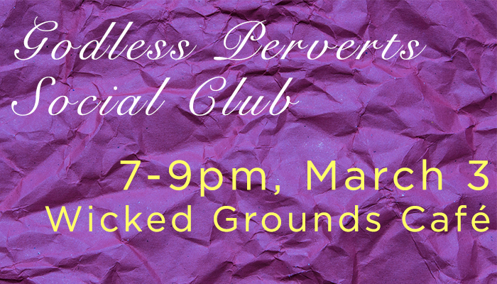 godless-perverts-social-club-march-2015-blog-banner