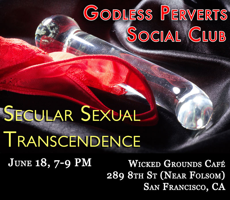 godless perverts social club graphic for 6-18-15