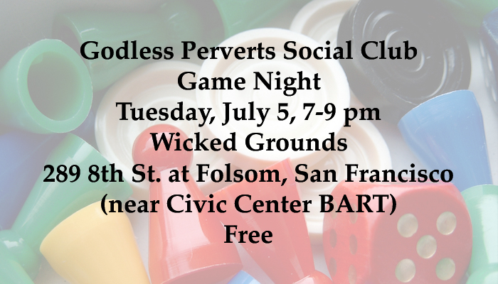 Godless perverts social club game night july 5 for website