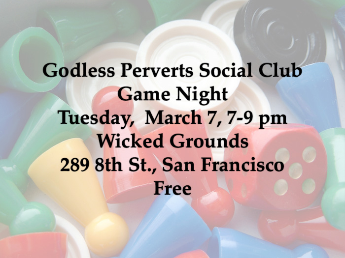Godless Perverts Game Night March 7 for website