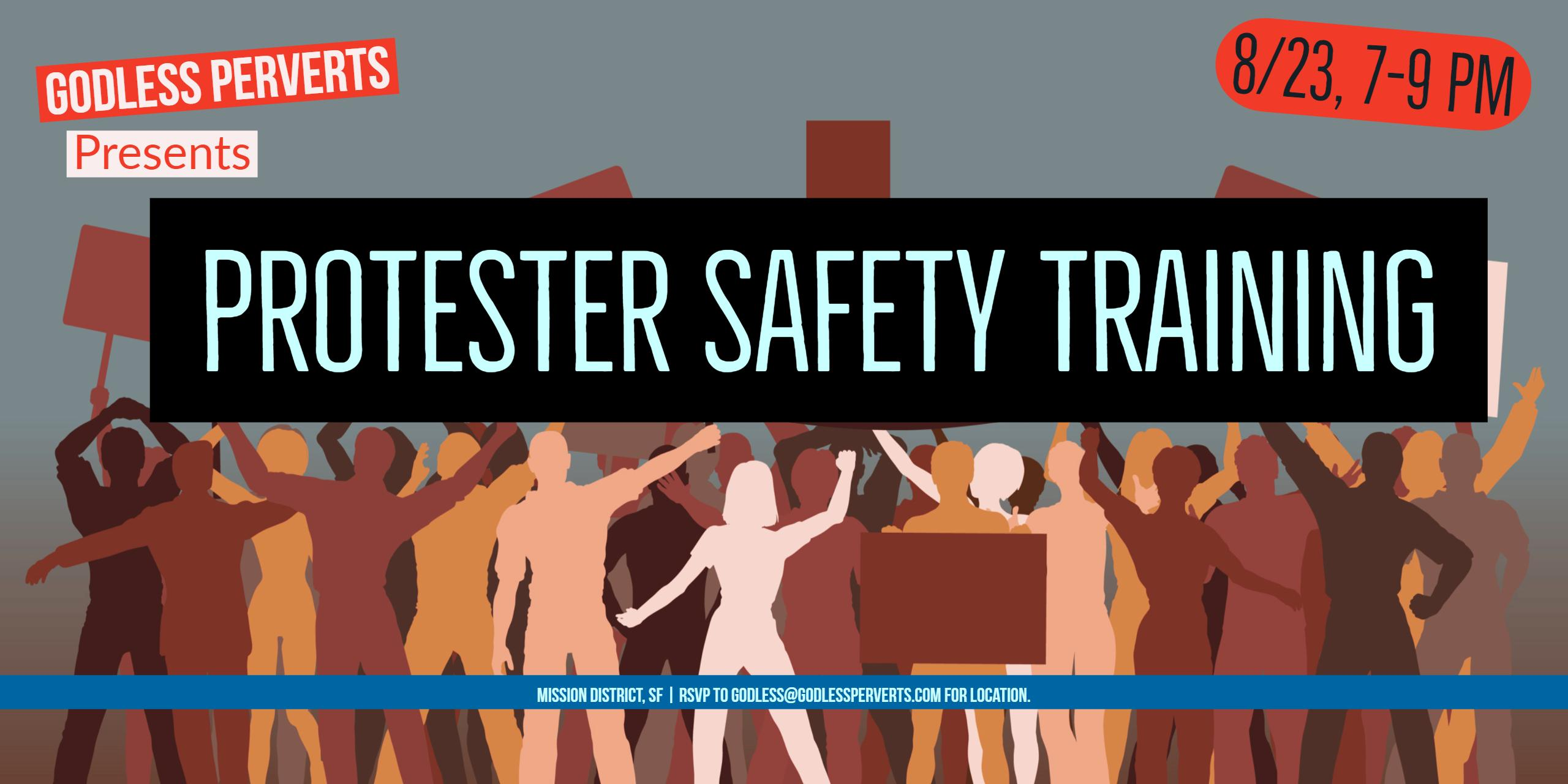 Protester Safety Training. SF Mission, 7-9 PM 8/23